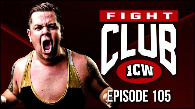 ICW Fight Club #105 - 26th October 2018