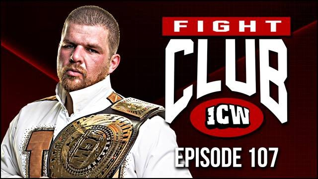ICW Fight Club #107 - 9th November 2018