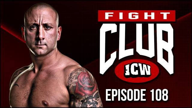 ICW Fight Club #108 - 16th November 2018