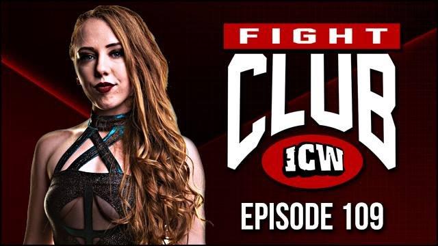 ICW Fight Club #109 - 23rd November 2018