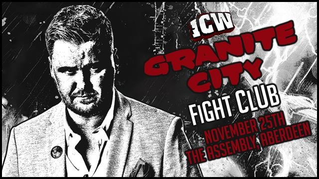 ICW Granite City Fight Club - Aberdeen - 25th November 2018