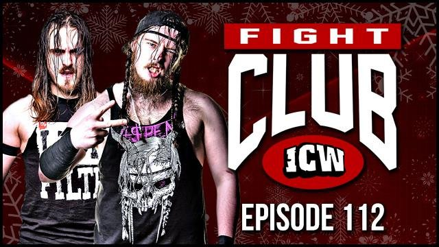 ICW Fight Club #112 - 28th December 2018