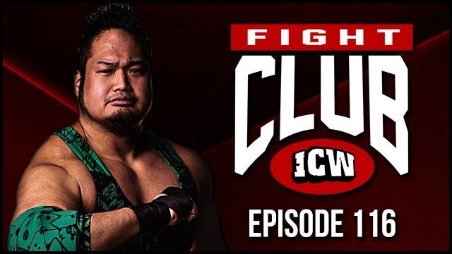 ICW Fight Club #116 - 25th January 2019