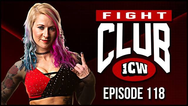 ICW Fight Club #118 - 15th February 2019