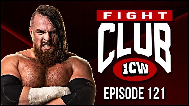 ICW Fight Club #121 - 22nd March 2019