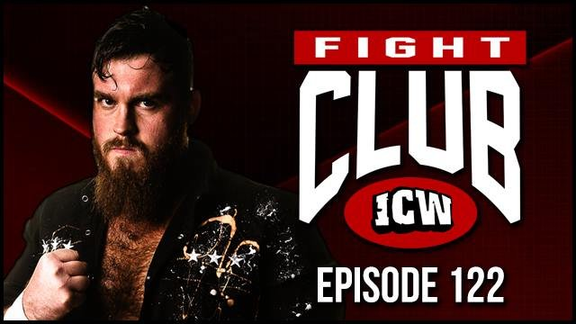 ICW Fight Club #122 - 29th March 2019