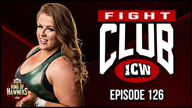 ICW Fight Club #126 - 31st May 2019