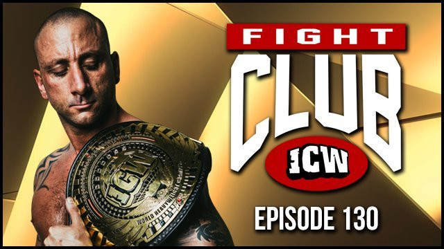 ICW Fight Club #130 - 12th July 2019