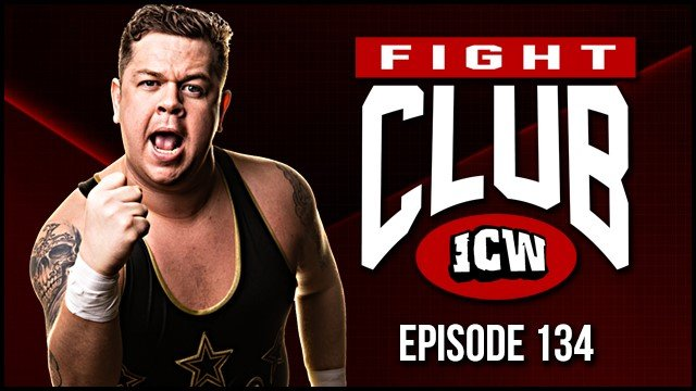 ICW Fight Club #134 - 6th September 2019