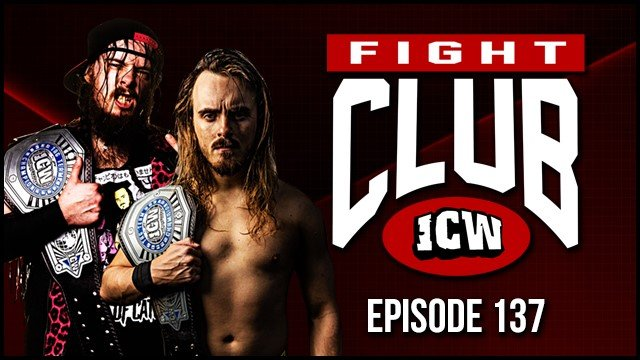 ICW Fight Club #137 - 27th September 2019