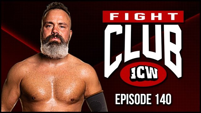 ICW Fight Club # 140 - 27th December 2019
