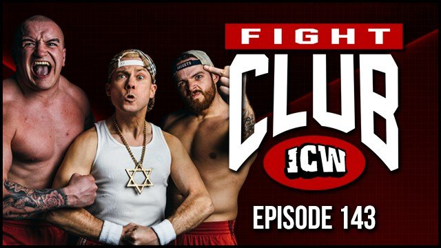 ICW Fight Club #143 - 31st January 2020