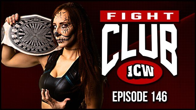 ICW Fight Club #146 - 20th March 2020