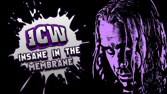 ICW Insane In The Membrane - 1st July 2012