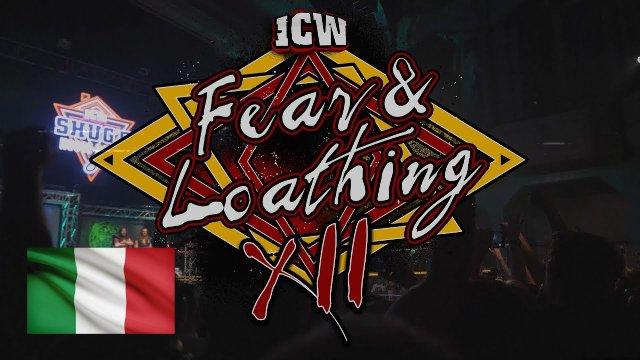 ICW Italia - Fear & Loathing XII - Night One