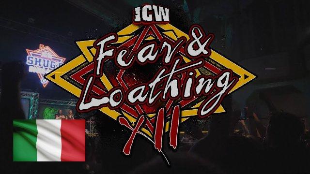 ICW Italia - Fear & Loathing XII - Night Two