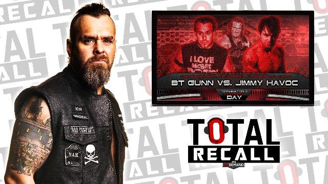 Total Recall - BT Gunn vs Jimmy Havoc