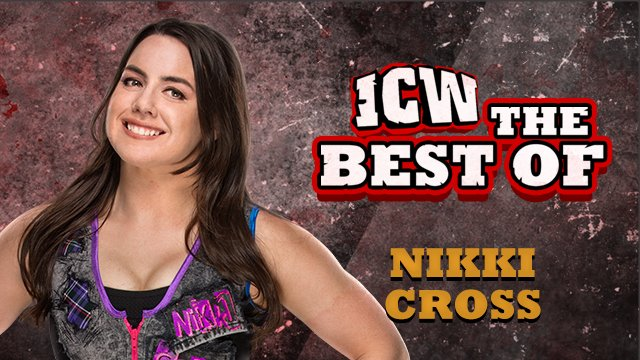 The Best Of Nikki Cross