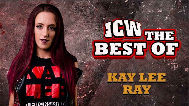 The Best Of Kay Lee Ray