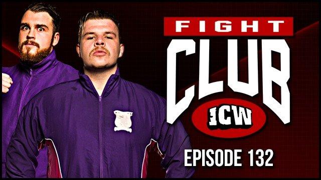 ICW Fight Club #132 - 26th July 2019