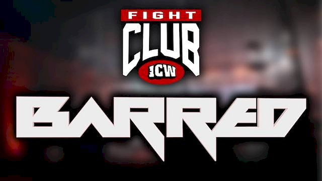 ICW Fight Club #164 - Barred - 20th March 2021