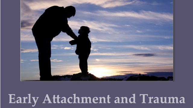 Early Attachment and Trauma. An Interview with Dr. Felicity de Zulueta
