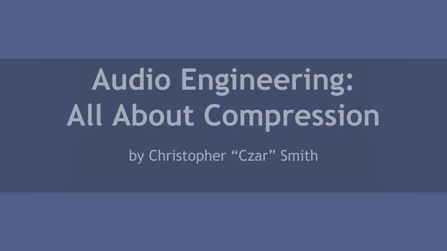 01 All About Compression Intro