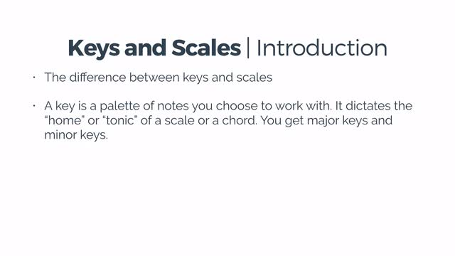 10 Keys & Scales Introduction