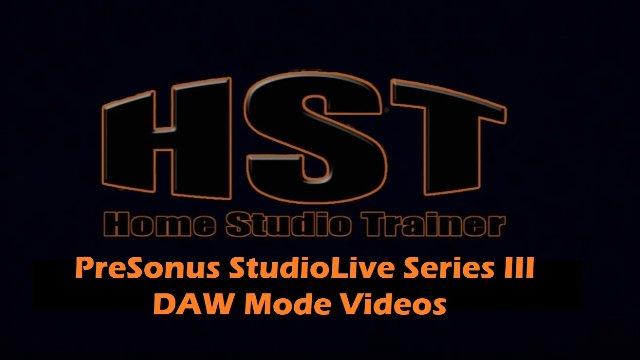 DAW Mode Introduction - Presonus StudioLive Series III Mixer