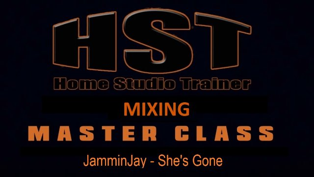 HST Master Class Part 4 - Sends and FX Channels