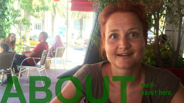 About me & about here - TUNIS by Sabine from Germany.