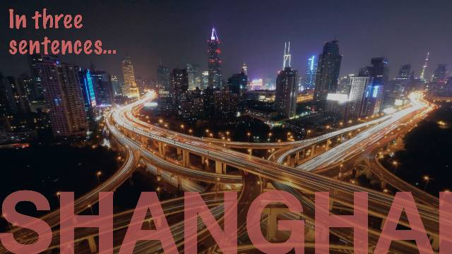 SHANGHAI in 3 Sentences. 8 Expats talk about their life.