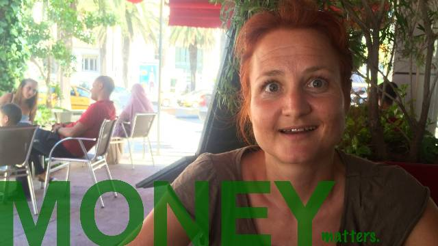 Money matters - TUNIS by Sabine from Germany.