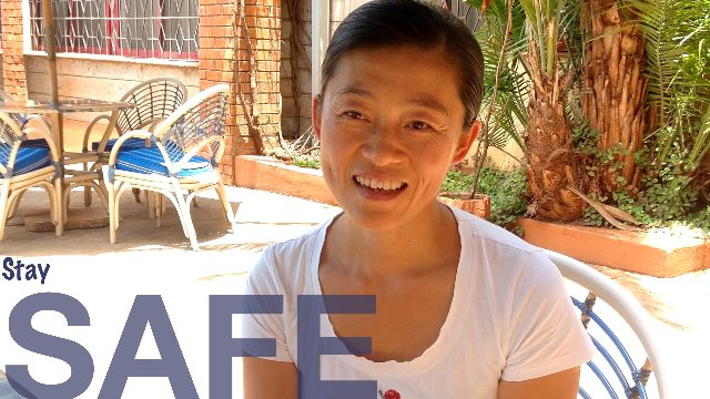 Stay safe - NAIROBI by Wendy from China.