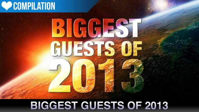 The Biggest Guests Of 2013