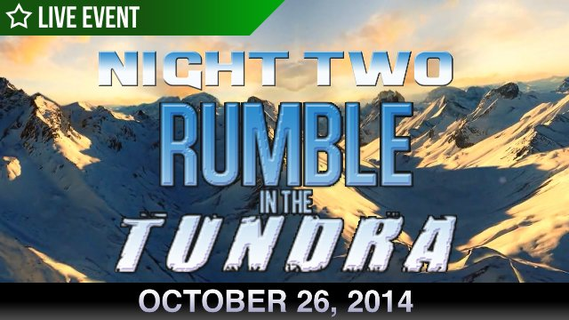 Rumble In The Tundra - Night 2