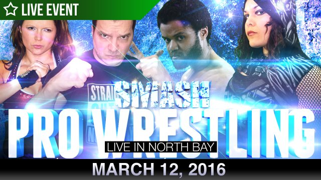 Smash Wrestling In North Bay