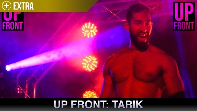 Up Front - Tarik