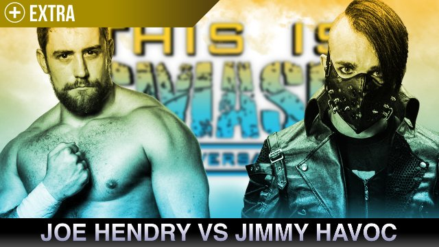 Joe Hendry vs Jimmy Havoc