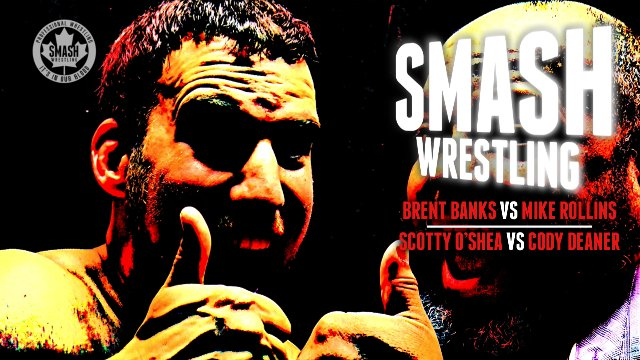 Smash Wrestling - Episode 8