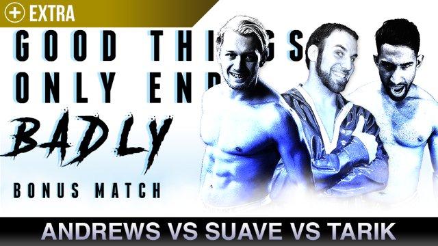 Mark Andrews vs Sebastian Suave vs Tarik