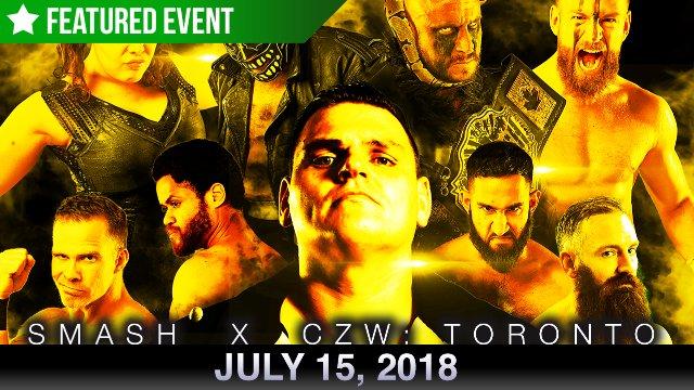 Smash X CZW - Toronto