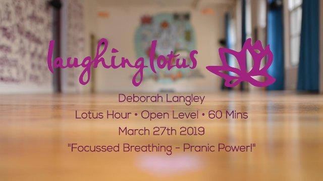 Focussed Breathing - Pranic Power