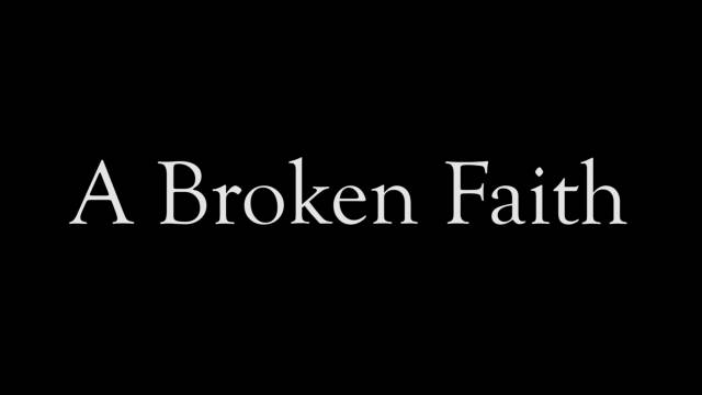 A Broken Faith: Documentary