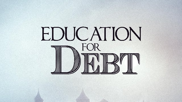 Education For Debt Teaser Trailer