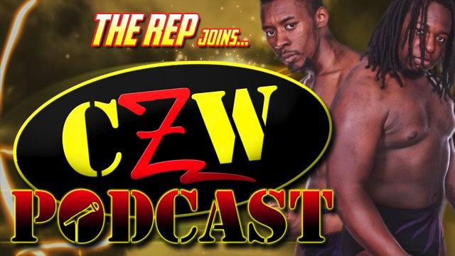 "CZW ""Podcast: Bleeding Black & Yellow"" Episode #22 (w/ The Rep)"