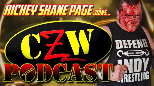 "CZW ""Podcast: Bleeding Black & Yellow"" Episode #24 (w/ Rickey Shane Page)"