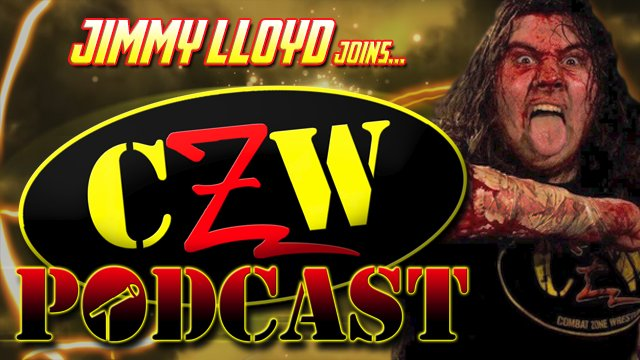 "CZW ""Podcast: Bleeding Black & Yellow"" Episode #25 (w/ Jimmy Lloyd)"
