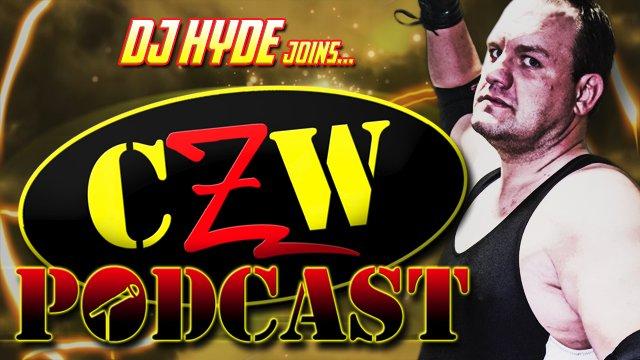 """CZW """"Podcast: Bleeding Black & Yellow"""" Episode #26 (w/ DJ Hyde)"""