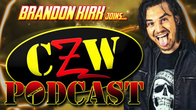 "CZW ""Podcast: Bleeding Black & Yellow"" Episode #27 (w/ Brandon Kirk)"